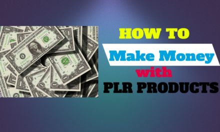 How to Make Money Online with PLR Products in 2019(Step by Step Guide)