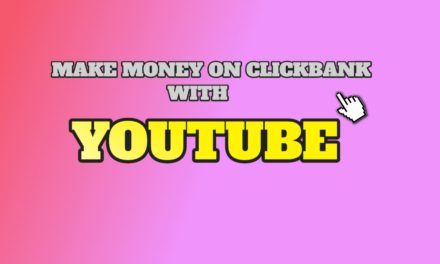 How to Make Money on Clickbank with Youtube for Free in 2019